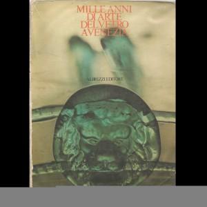 Mille Anni d'arte del vetro a Venezia